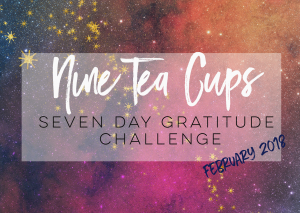 Nine Tea Cups Free Gratitude Journal + Challenge!