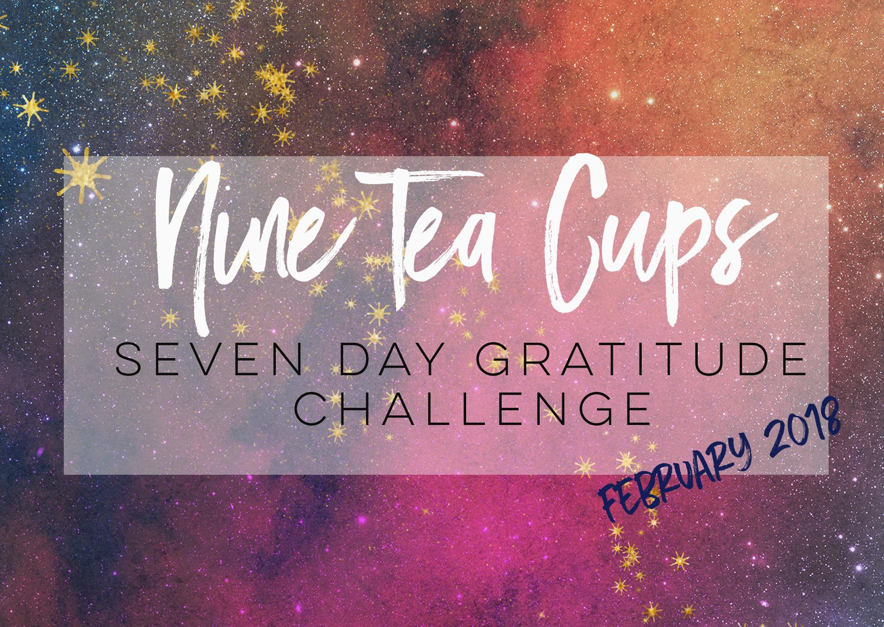 Nine Tea Cups Free Gratitude Journal + Challenge